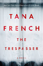 Tana French trespasser